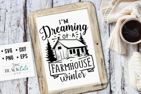Dreaming of a Farmhouse Winter SVG Grafik Designvorlagen von BlackCatsMedia