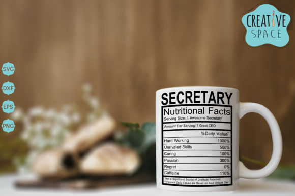 Secretary Nutritional Facts Graphic Crafts By creativespace - Image 1