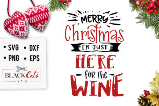 Download Free I M Just Here For The Wine Svg Graphic By Blackcatsmedia for Cricut Explore, Silhouette and other cutting machines.