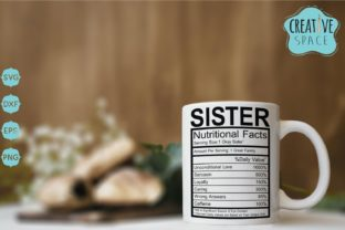 Sister Nutritional Facts Graphic By creativespace