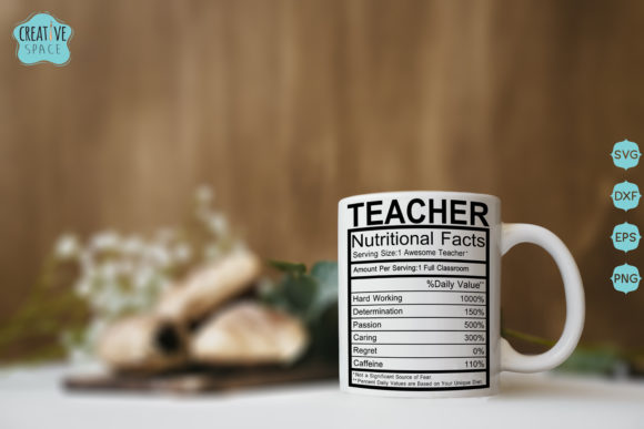 Teacher Nutritional Facts Graphic Crafts By creativespace - Image 1