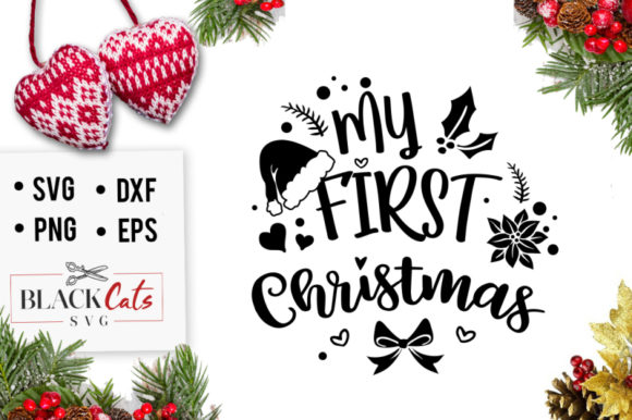 My First Christmas Svg Graphic By Blackcatsmedia Creative Fabrica