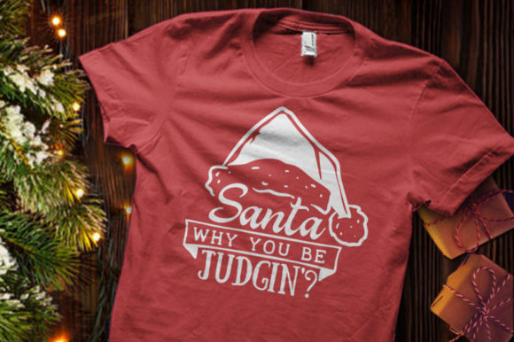 Download Free Santa Why You Be Judgin Svg Graphic By Blackcatsmedia Creative for Cricut Explore, Silhouette and other cutting machines.