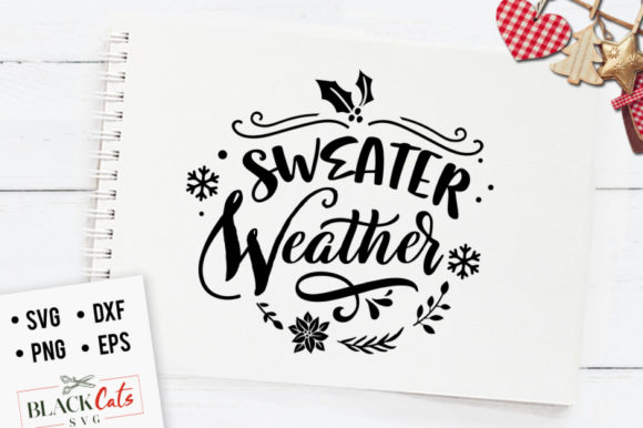 Sweater Weather SVG Graphic Crafts By BlackCatsMedia