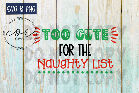 Print on Demand: Too Cute for the Naughty List Graphic Crafts By designscor