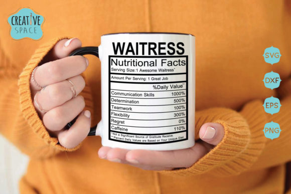 Download Free Waitress Nutritional Facts Graphic By Creativespace Creative for Cricut Explore, Silhouette and other cutting machines.