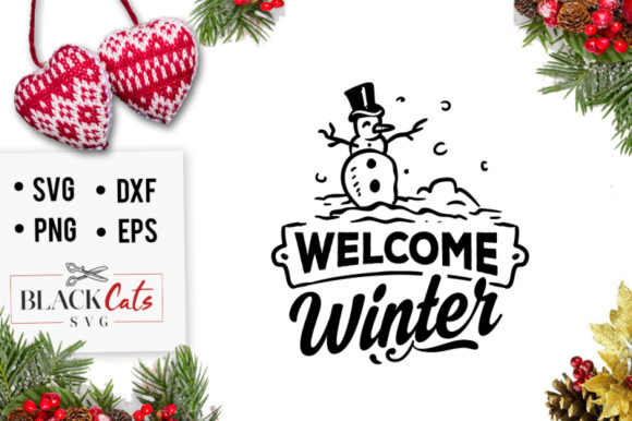 Download Free Welcome Winter Graphic By Blackcatsmedia Creative Fabrica for Cricut Explore, Silhouette and other cutting machines.