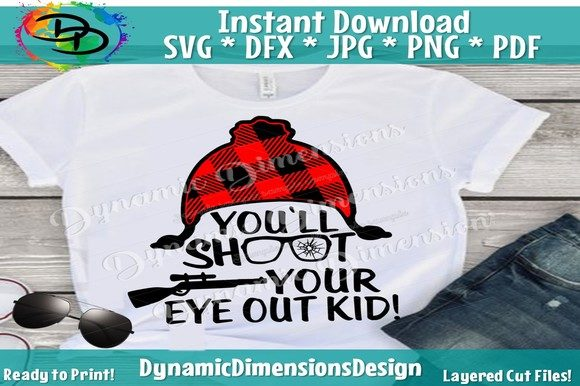 Print on Demand: You'll Shoot Your Eye out Svg Graphic Crafts By dynamicdimensions - Image 1
