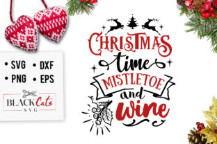Download Free Christmas Time Mistletoe And Wine Svg Graphic By Blackcatsmedia for Cricut Explore, Silhouette and other cutting machines.