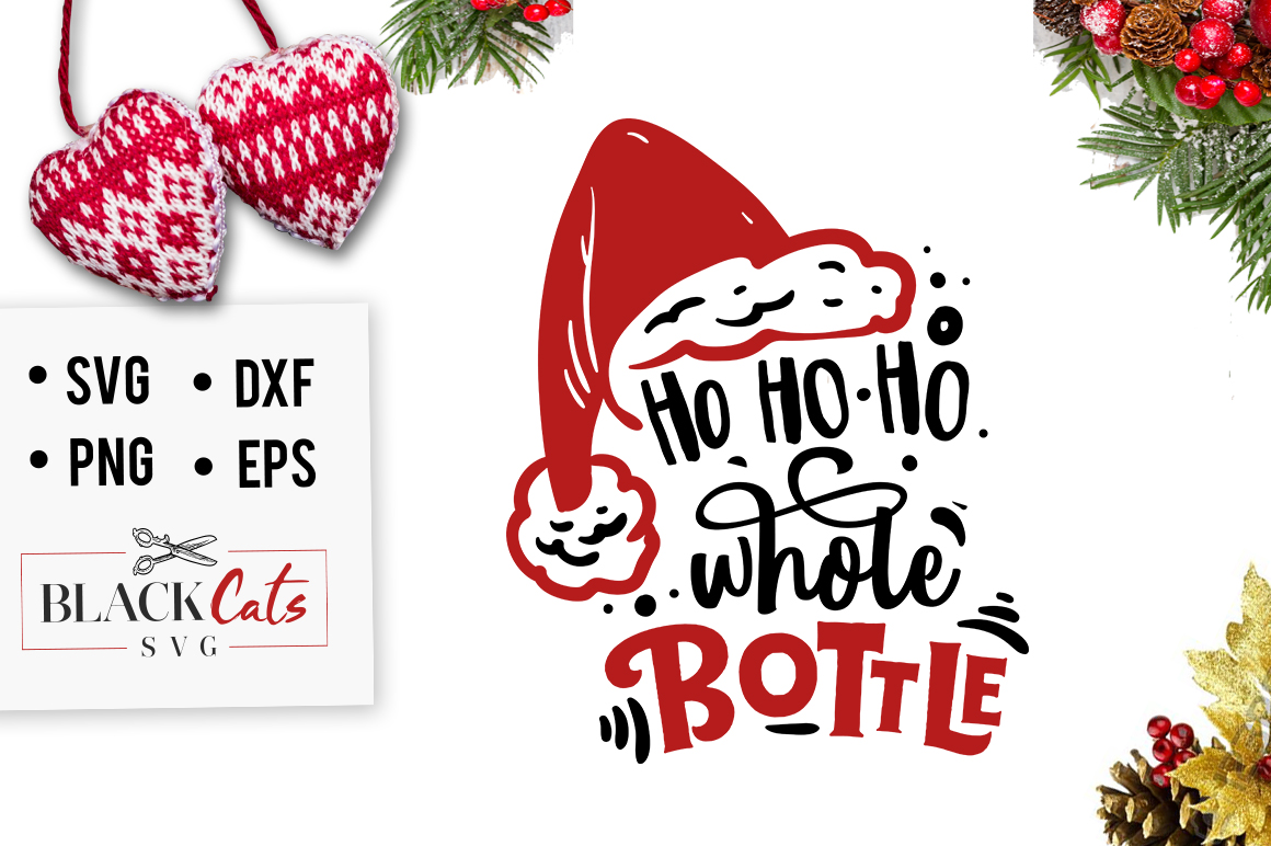 Download Free Ho Ho Ho Whole Bottle Svg Graphic By Blackcatsmedia Creative SVG Cut Files