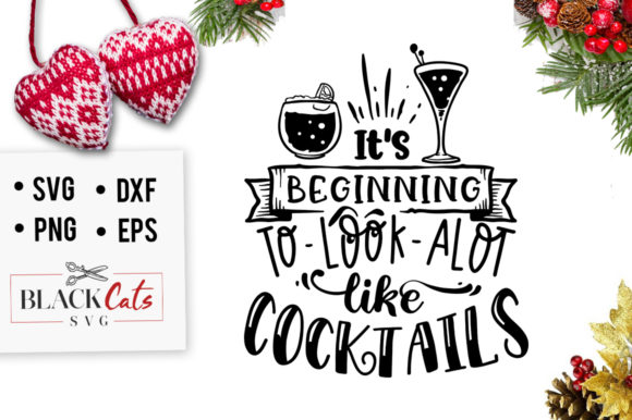 Download Free It S Beginning To Look Alot Like Svg Graphic By Blackcatsmedia for Cricut Explore, Silhouette and other cutting machines.