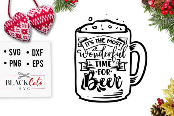 It's the Most Wonderful Time for Beer SV Graphic Crafts By BlackCatsMedia