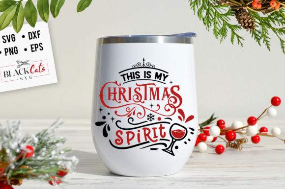This is My Christmas Spirit Svg Graphic By BlackCatsMedia