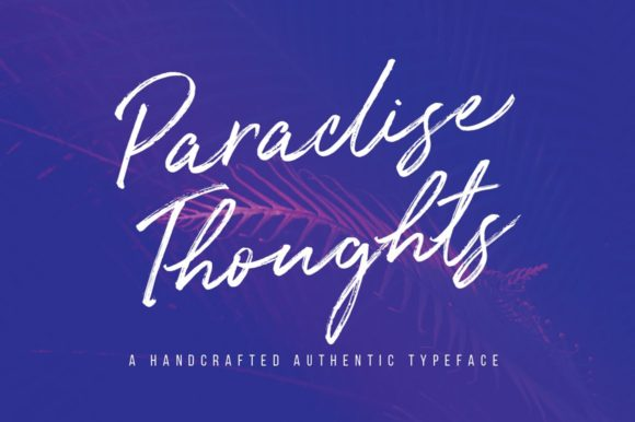 Print on Demand: Paradise Thoughts Script & Handwritten Font By wornoutmedia