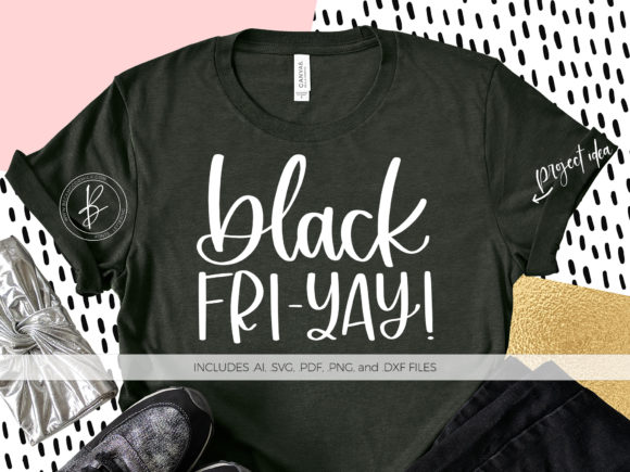 Print on Demand: Black Fri-YAY Graphic Crafts By BeckMcCormick - Image 1