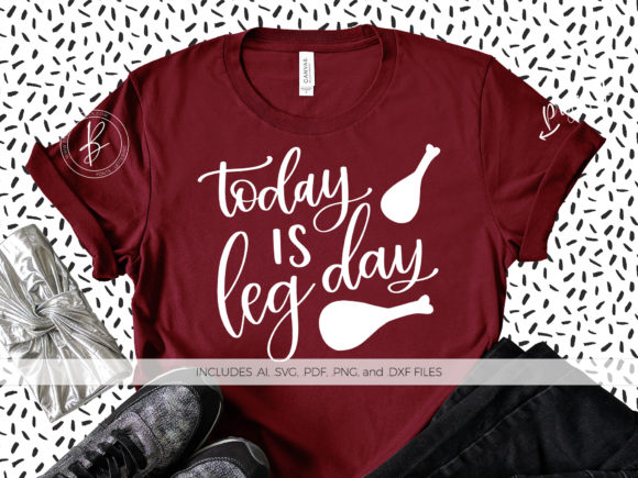 Print on Demand: Today is Leg Day Graphic Crafts By BeckMcCormick