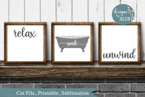 Relax Soak Unwind Graphic By Designs by Jolein Image 1