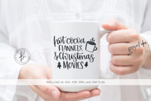 Download Free Hot Cocoa Flannels Christmas Movies Graphic By Beckmccormick for Cricut Explore, Silhouette and other cutting machines.