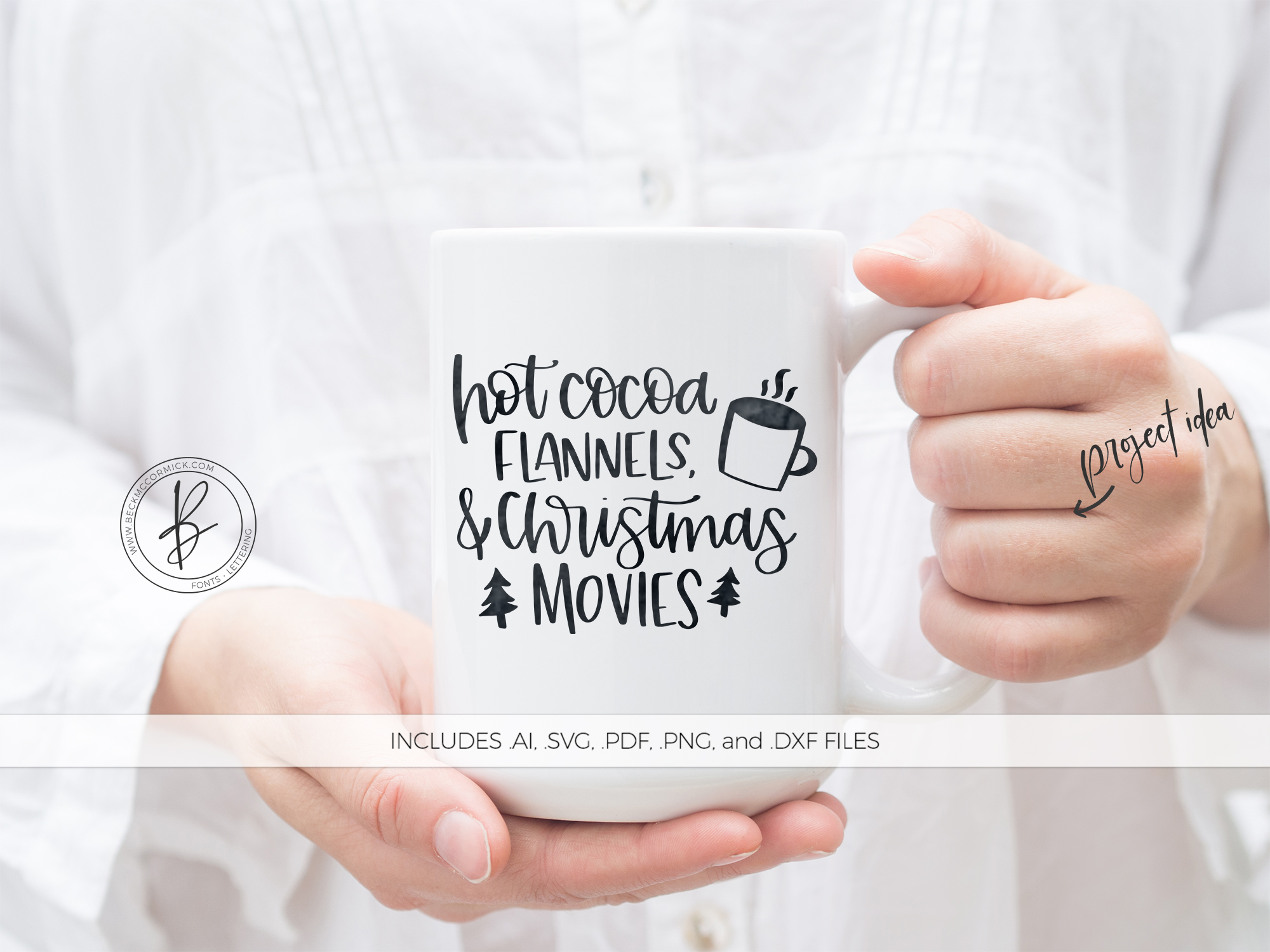 Download Free Hot Cocoa Flannels Christmas Movies Graphic By Beckmccormick SVG Cut Files