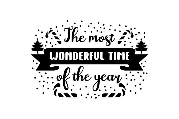Download Free The Most Wonderful Time Of The Year Svg Cut File By Creative for Cricut Explore, Silhouette and other cutting machines.