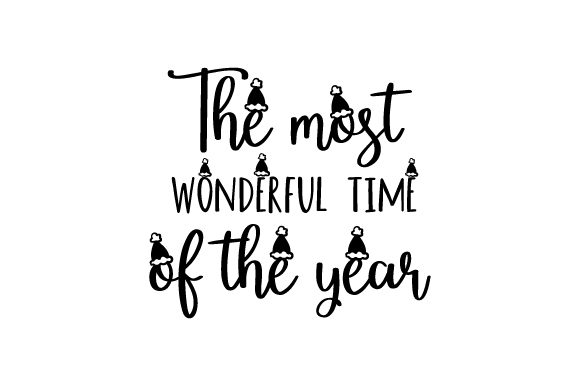 Download Free The Most Wonderful Time Of The Year With Santa Hat Svg Cut File for Cricut Explore, Silhouette and other cutting machines.