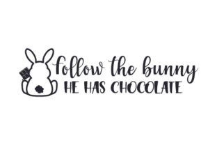 Follow the Bunny, He Has Chocolate Pascuas Archivo de Corte Craft Por Creative Fabrica Crafts