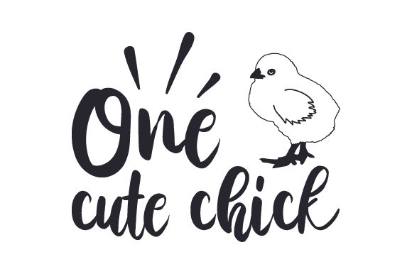 Download Free One Cute Chick Svg Cut File By Creative Fabrica Crafts for Cricut Explore, Silhouette and other cutting machines.