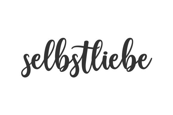 Download Free Selbstliebe Svg Cut File By Creative Fabrica Crafts Creative for Cricut Explore, Silhouette and other cutting machines.