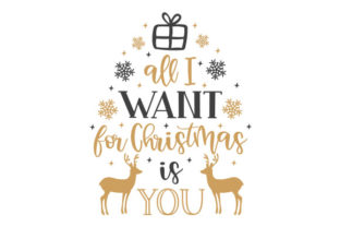 All I Want for Christmas is You Craft Design Por Creative Fabrica Crafts