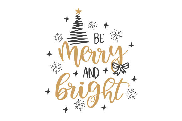 Be Merry and Bright Weihnachten Craft Cut File von Creative Fabrica Crafts