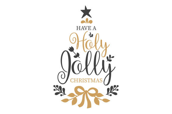 Have a Holly Jolly Christmas Craft Design von Creative Fabrica Crafts