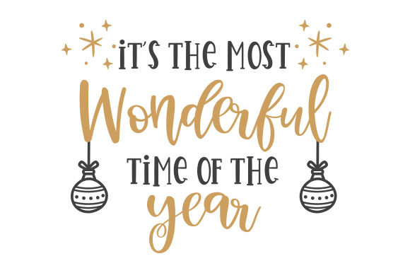 It's the Most Wonderful Time of the Year Weihnachten Craft Cut File von Creative Fabrica Crafts