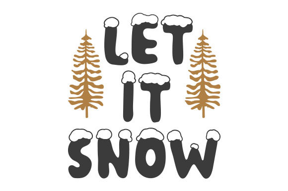 Let It Snow Navidad Craft Cut File Por Creative Fabrica Crafts