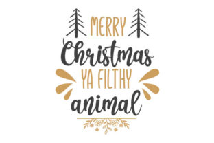 Merry Christmas Ya Filthy Animal Craft Design Por Creative Fabrica Crafts