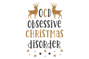 OCD Obsessive Christmas Disorder Craft Design By Creative Fabrica Crafts