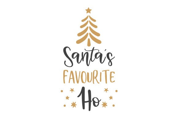 Santa's Favourite Ho Christmas Craft Cut File By Creative Fabrica Crafts
