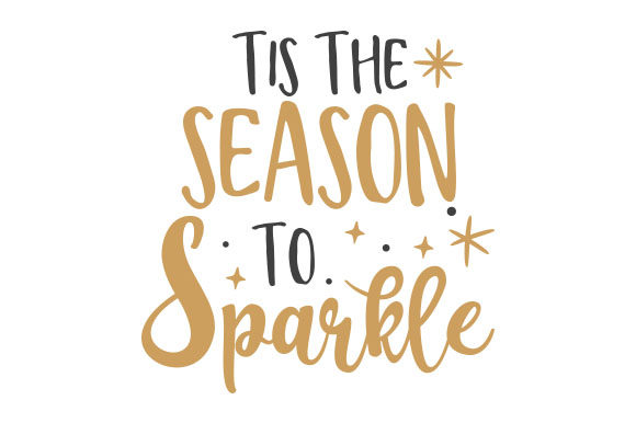 Tis the Season to Sparkle Christmas Craft Cut File By Creative Fabrica Crafts - Image 1