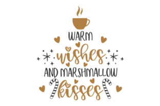 Warm Wishes and Marshmallow Kisses Craft Design By Creative Fabrica Crafts