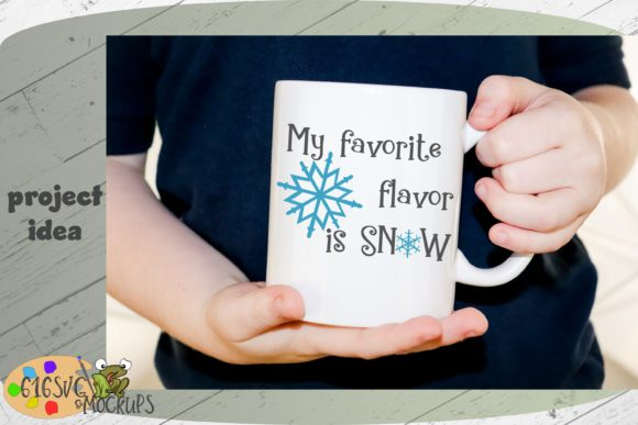 My Favorite Flavor is Snow Graphic Crafts By 616SVG - Image 2