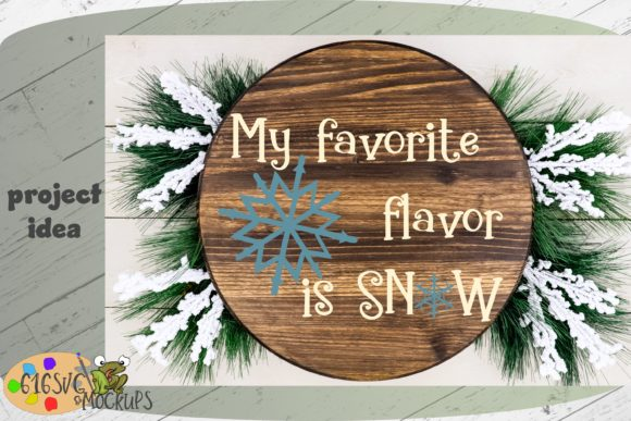 My Favourite Flavour is Snow Graphic By 616SVG Image 7