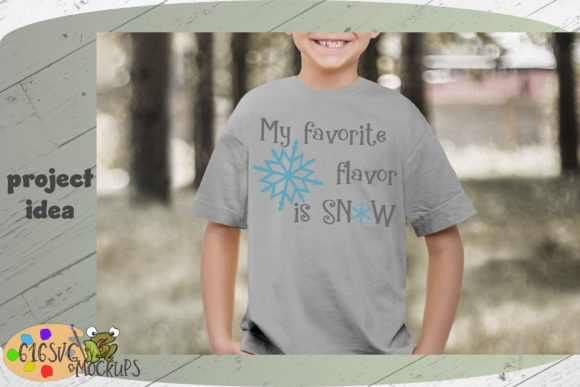 My Favorite Flavor is Snow Graphic Crafts By 616SVG - Image 4