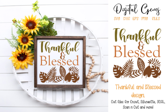Thankful and Blessed Design Graphic By Digital Gems Image 1