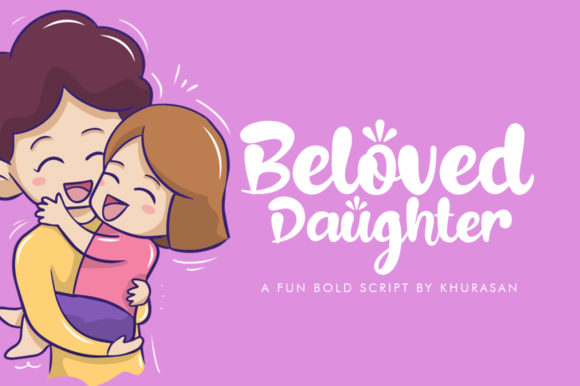 Beloved Daughter Script & Handwritten Font By Khurasan