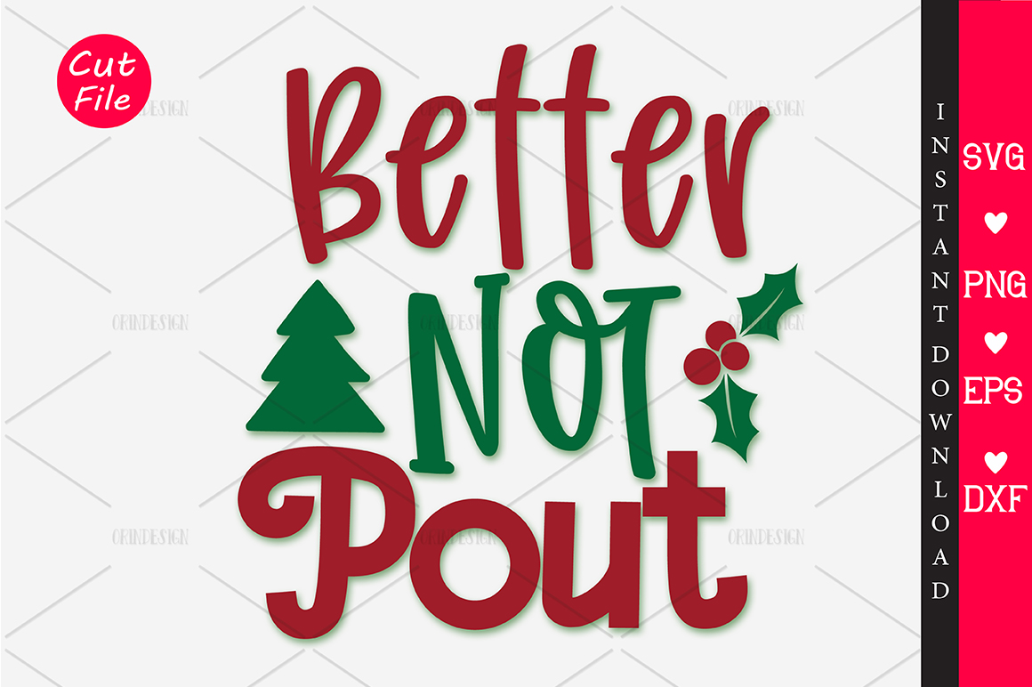 Download Free Better Not Pout Svg Graphic By Orindesign Creative Fabrica for Cricut Explore, Silhouette and other cutting machines.