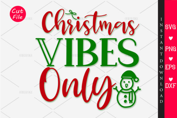 Print on Demand: Christmas Vibes Only SVG Graphic Crafts By OrinDesign