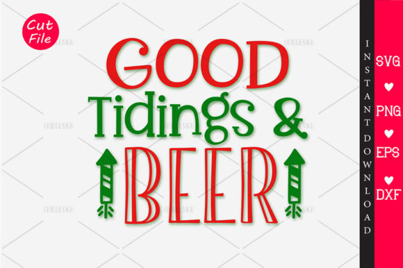 Print on Demand: GOOD Tidings & Beer SVG Graphic Crafts By OrinDesign