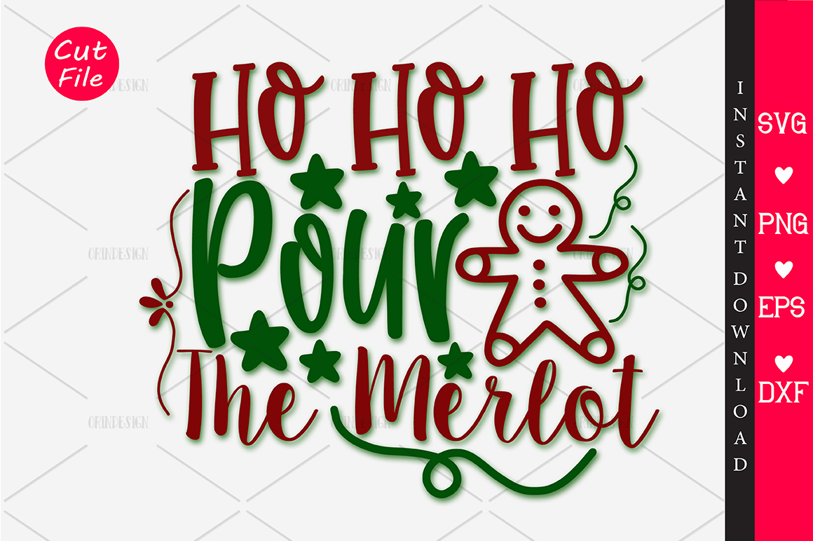 Download Free Ho Ho Ho Pour The Merlot Svg Graphic By Orindesign Creative for Cricut Explore, Silhouette and other cutting machines.