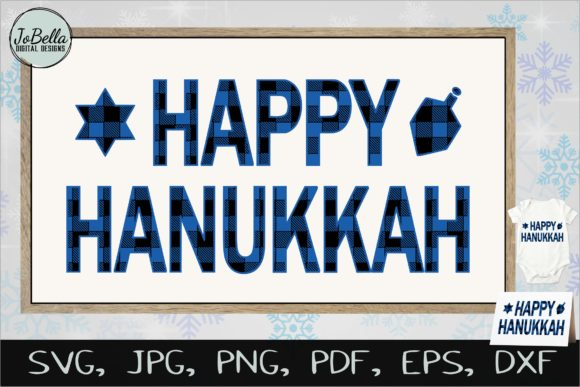 Download Free Buffalo Plaid Happy Hanukkah Graphic By Jobella Digital Designs for Cricut Explore, Silhouette and other cutting machines.