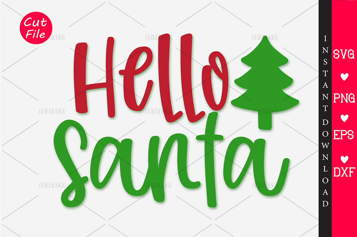 Download Free Hello Santa Svg Graphic By Orindesign Creative Fabrica for Cricut Explore, Silhouette and other cutting machines.