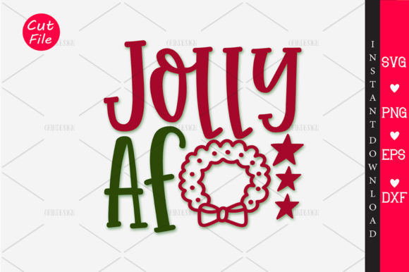 Download Free Jolly Af Graphic By Orindesign Creative Fabrica for Cricut Explore, Silhouette and other cutting machines.